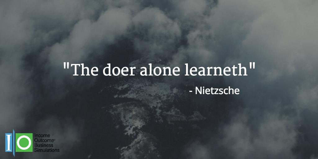 The doer alone learneth | Nierzsche