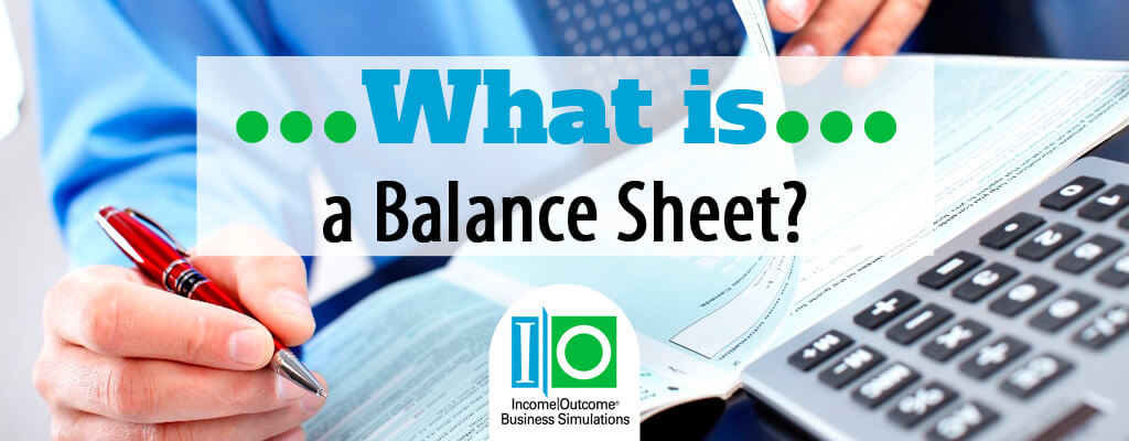 What is a Balance Sheet? | Income Outcome