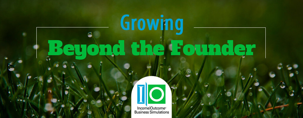 Growing Beyond the Founder | Income Outcome