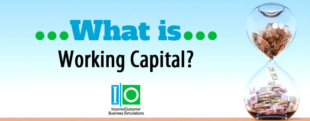What is Working Capital? -