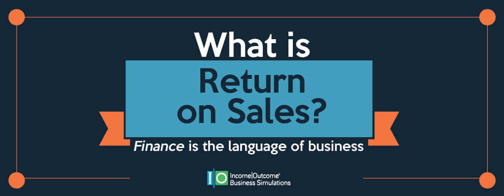 What is Return on Sales?